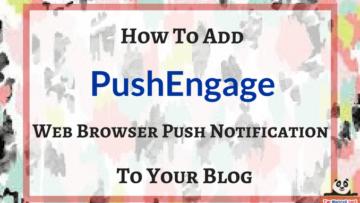 PushEngage-Review-web-push-notification-service-for-wordpress-blog-the-maverick-spirit