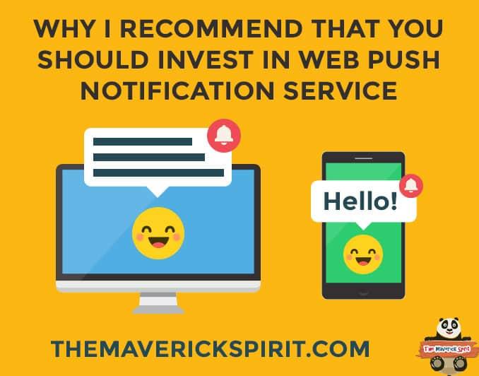 benefits-web-browser-push-notification-services-advantages-the-maverick-spirit