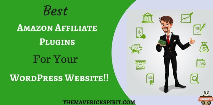 Best-Amazon-Associates-Affiliate-Plugins-for-Your-WordPress-Website-the-maverick-spirit