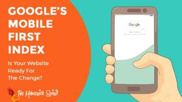 google-mobile-first-index-themaverickspirit