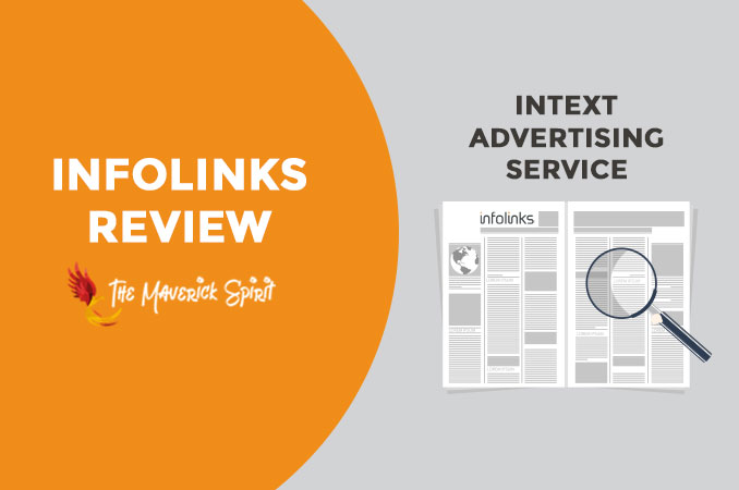 Infolinks Review - How to Make Money from Your Blog with In-Text Advertising-themaverickspirit
