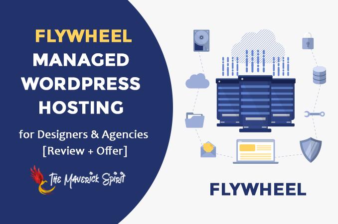 flywheel-managed-wordpress-hosting-review-themaverickspirit