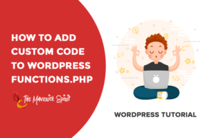 add-custom-code-snippets-to-wordpress-functions-php-file-themaverickspirit