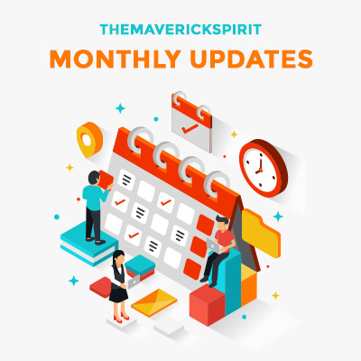 monthly-updates-post-themaverickspirit