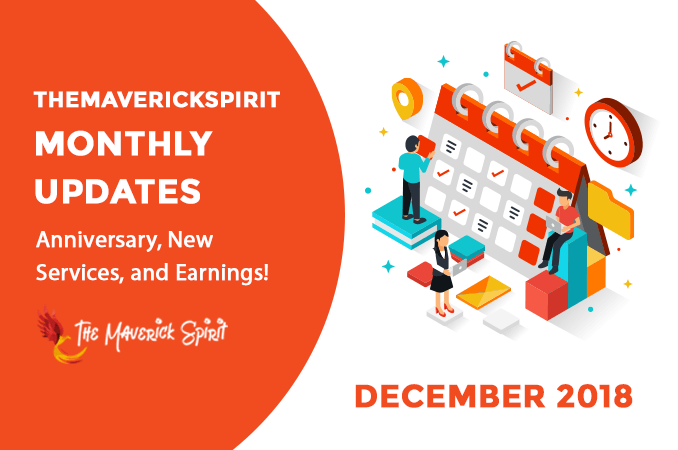 TheMaverickSpirit December Monthly Update Report [2018]