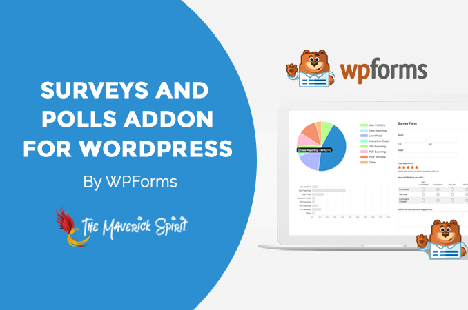WPForms - Best Survey and Poll Addon for WordPress! – TheMaverickSpirit