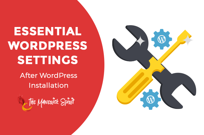 essential-or-important-settings-after-wordpress-installation-to-follow-themaverickspirit