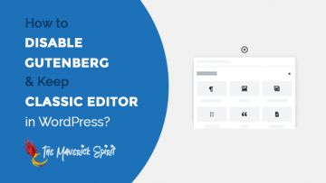 how-to-disable-gutenberg-and-return-to-the-classic-wordpress-editor