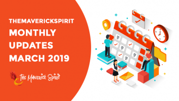 themaverickspirit-march-monthly-update-report-2019