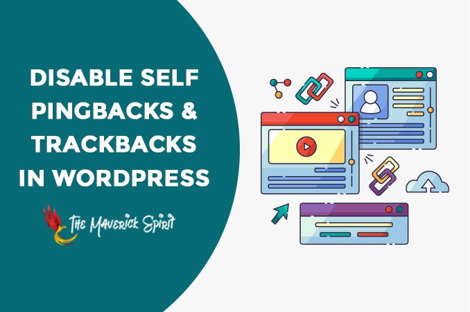 disable-self-pinbacks-trackbacks-wordpress-themaverickspirit