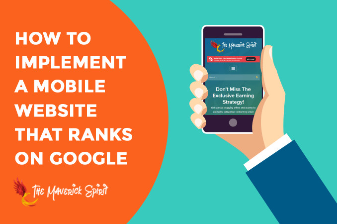 how-to-implement-a-mobile-website-that-ranks-on-google-themaverickspirit