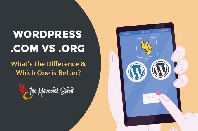 wordpress-com-vs-wordpress-org-difference-themaverickspirit