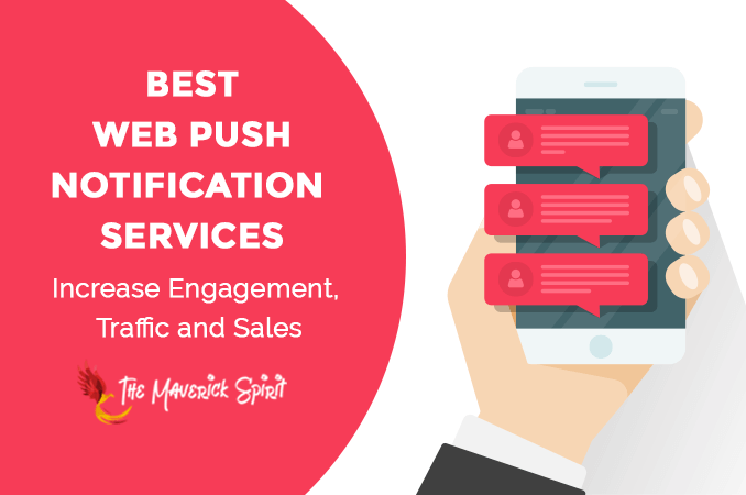 best-free-web-browser-push-notifications-services-to-increase-traffic-and-sales-themaverickspirit