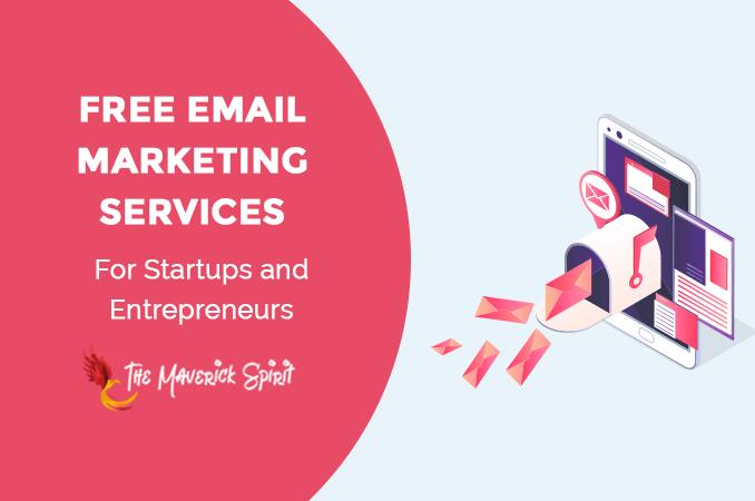 free-email-marketing-services-for-beginners-statups-entrepreneurs-themaverickspirit