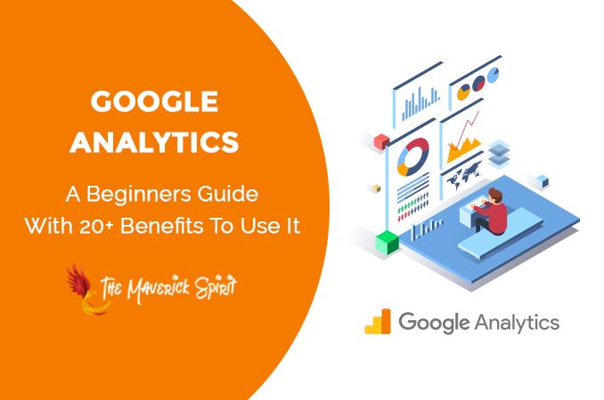 google-analytics-tool-for-tracking-reporting-website-traffic-beginners-guide-themaverickspirit