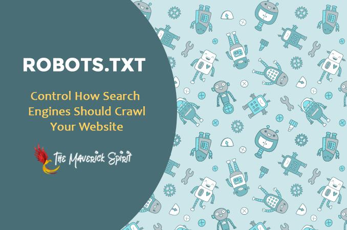 robots-txt-file-improve-search-engine-optimization-themaverickspirit