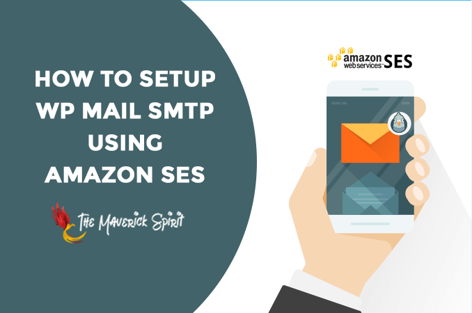 how-to-setup-wp-mail-smtp-using-amazon-ses-themaverickspirit