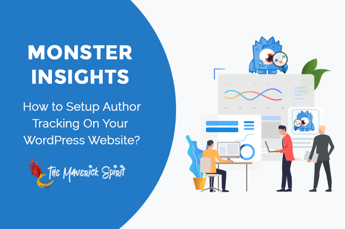 how-to-setup-author-tracking-on-your-wordpress-website-by-monsterinsights-themaverickspirit