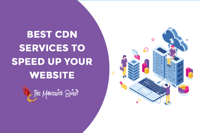 top-best-cdn-service-providers-to-increase-website-speed-and-performance-themaverickspirit