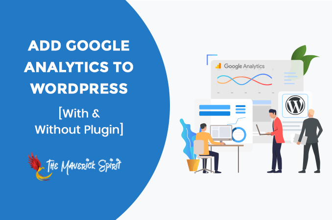how-to-add-google-analytics-to-wordpress-website-without-or-with-plugin-themaverickspirit