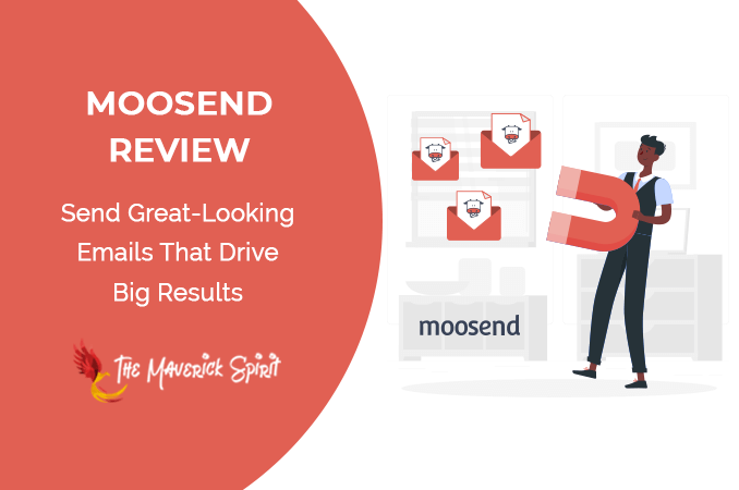 moosend-review-best-email-marketing-and-automation-software-themaverickspirit