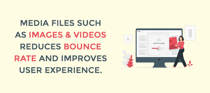 images-videos-media-files-improves-user-experience