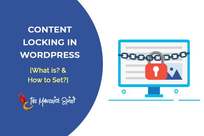 how-to-add-content-locking-in-wordpress-themaverickspirit