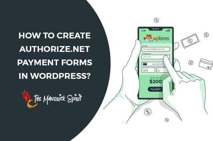 create-payment-form-with-authorize-net-wpforms-themaverickspirit