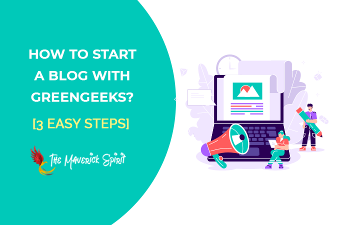 how-to-start-a-blog-with-greengeeks-in-just-few-clicks-themaverickspirit