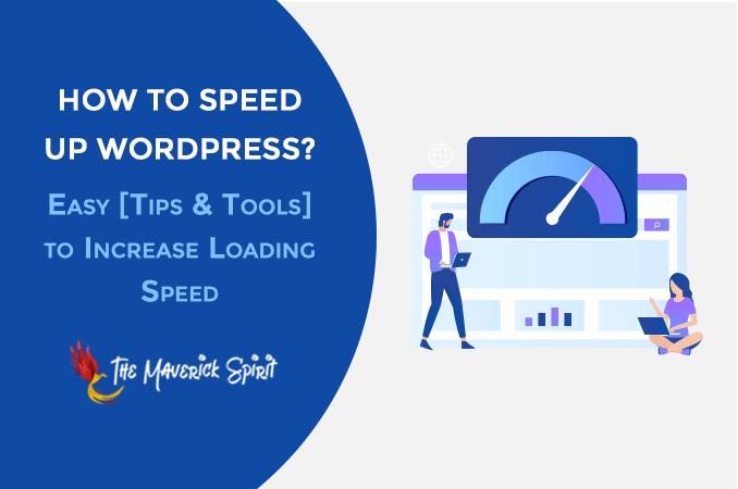 how-to-use-speed-hacks-and-tools-to-improve-wordpress-website-vitals-score-themaverickspirit